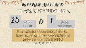 Informasi Hari Libur Natal & Tahun Baru PT. Aquatech Indonesia